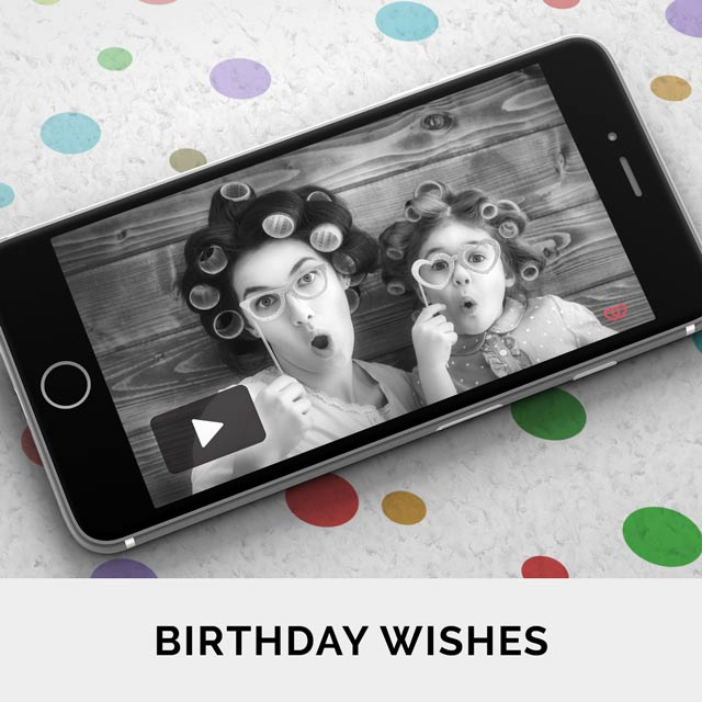 Excite your dear ones with unique video greetings on their Birthday